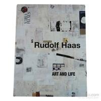 Rudolf Haas Art And Life-Rudolf Haas