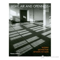 Light, Air And Openness: Modern Architecture Between The Wars