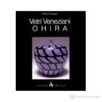 Vetri Veneziani: Ohira: (English/Italian/Japanese Text)