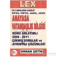 Anayasa Ve Vatandaşlık Bilgisi Konu Anlatımlı 2006 - 2011 Çıkmış Sorular Ve Çözümleri