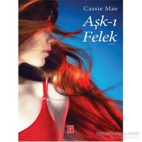 Aşk-I Felek-Cassie Mae