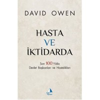 Hasta Ve İktidarda-David Owen