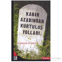 Kabir Azabından Kurtuluş Yolları-Ali Abdullah Et-Tahtavi
