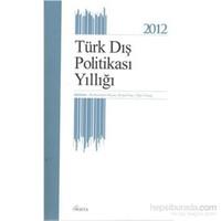 Türk Dış Politikası Yıllığı 2012-Kolektif