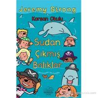 Korsan Okulu: Sudan Çıkmış Balıklar-Jeremy Strong