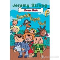 Korsan Okulu: Gemide Köpek Var-Jeremy Strong