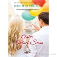 Aşka İkinci Şans-Jennifer Probst
