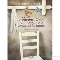 Yabancı Evin Tanıdık Odaları-Katrina Kittle