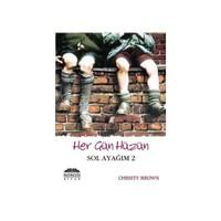 Sol Ayağım 2 - Her Gün Hüzün - Christy Brown