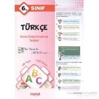 Metot 6. Sınıf Türkçe Konu Değerlendirme Testleri
