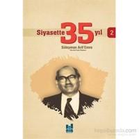 Siyasette 35 Yıl 2-Süleyman Arif Emre
