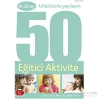 16 - 36 Ufaklıklarla Yapılacak 50 Eğitici Aktivite