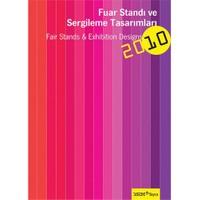 Fuar Standı Ve Sergileme Tasarımları 2010-Kolektif