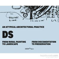 An Atypical Architectural Pratice Ds: From Rural Painting To Landscape (From Documentation To Preservation)