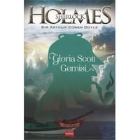 Sherlock Holmes: Gloria Scott Gemisi - Sir Arthur Conan Doyle