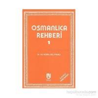Osmanlıca Rehberi 1-Ali Kemal Belviranlı