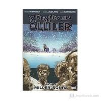 Yürüyen Ölüler Bölüm 2: Miller Sonra