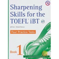 Sharpening Skills For The Toefl Ibt 1 Four Practice Tests + 4 Cds