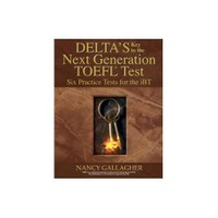 Delta's Key to the Next Generation TOEFL Six Practice Tests for the iBT +6 CDs