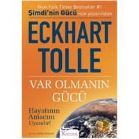 Var Olmanın Gücü - Eckhart Tolle