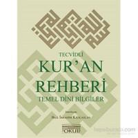 Tecvidli Kur'An Rehberi Temel Dini Bilgiler