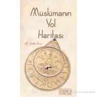 Müslümanın Yol Haritası