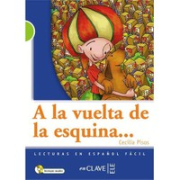 A la vuelta de la esquina +Audio descargable (LG Nivel-2) İspanyolca Okuma Kitabı