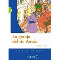 La granja del tío Antón (LG Nivel-2) İspanyolca Okuma Kitabı