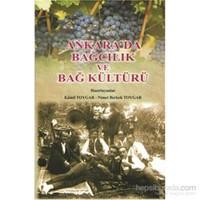 Ankara da Bağcılık ve Bağ Kültürü
