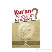 Kur'an Kendisini Nasıl Tanıtır?