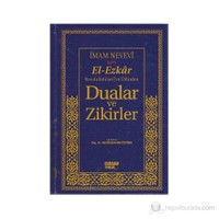 El-Ezkar Rasulullah(Sav)'In Dilinden Dualar Ve Zikirler