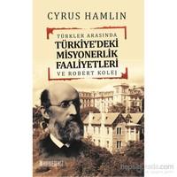 Türkler Arasında-Cyrus Hamlin