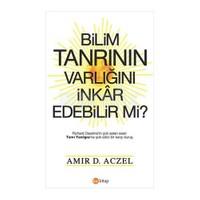 Bilim Tanrının Varlığını İnkar Edebilir Mi-Amir D. Aczel