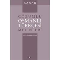 Çözümlü Osmanlı Türkçesi Metinleri