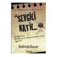 Sevgili Katil - Belinda Bauer