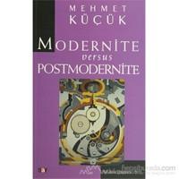 Modernite Versus Postmodernite-Derleme