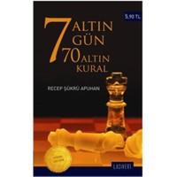 7 Altın Gün 70 Altın Kural