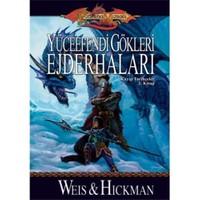 Yüceefendi Gökleri Ejderhaları - Kayıp Tarihçeler 2. Kitap - Margaret Weis