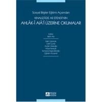 Sosyal Bilgiler Eğitimi Açısından Kınalızâde Ali Efendi'nin Ahlâk-î Alâ'i Üzerine Okumalar - Fatih Çetintürk