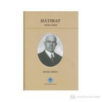 Hatırat 1876-1958 - Behiç Erkin