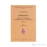 Karaman Ahval-İ İctimaiyye Coğrafiyye Ve Tarihiyyesi 1138 R.-1341 H. 1. Kitab-Kolektif
