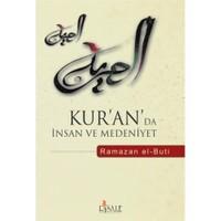Kuran'da İnsan Ve Medeniyet