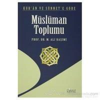Kur''an Ve Sünnet''e Göre Müslüman Toplumu