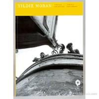Yıldız Moran - Zamansız Fotoğraflar