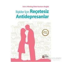İlişkiler İçin Reçetesiz Antidepresanlar (Gerçek Vakalar)