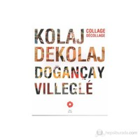 Kolaj Dekolaj Dogançay Villegle