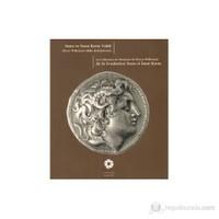 Suna ve İnan Kıraç Vakfı Pierre Willemart Sikke Koleksiyonu