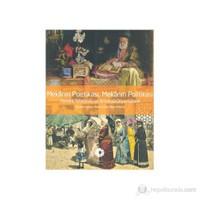 Mekanın Poetikası, Mekanın Politika - (Osmanlı İstanbulu ve Britanya Oryantalizmi)