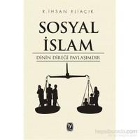 Sosyal İslam - Dinin Direği Paylaşımdır
