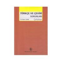 Türkçe Ve Çeviri Sorunları Çalıştayı